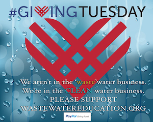 Support WasteWater Education on Giving Tuesday and until the end of 2019